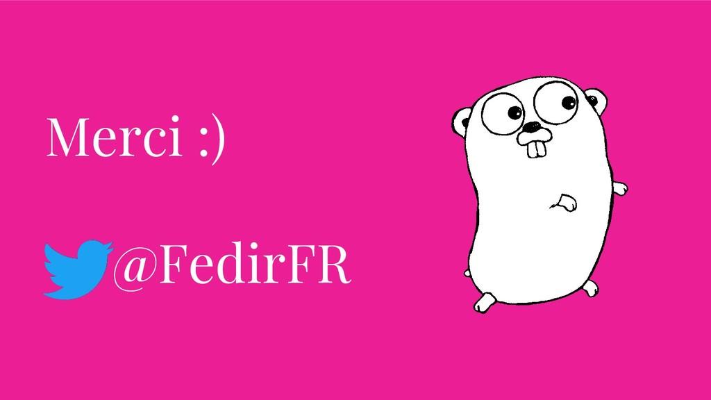 Merci :) @FedirFR