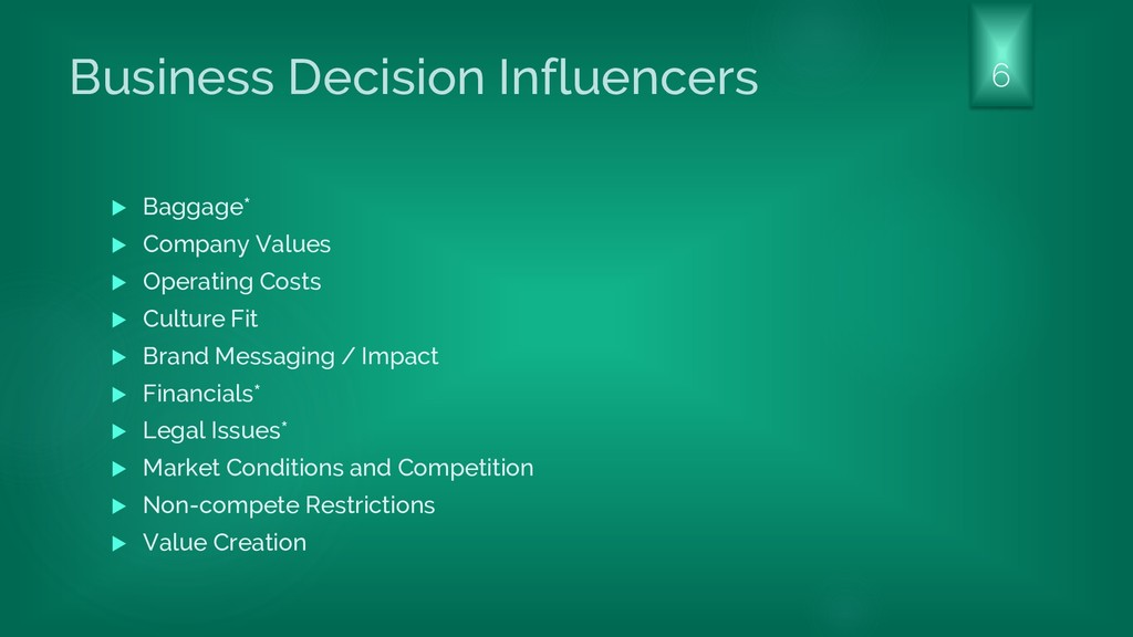 Business Decision Influencers  Baggage*  Comp...