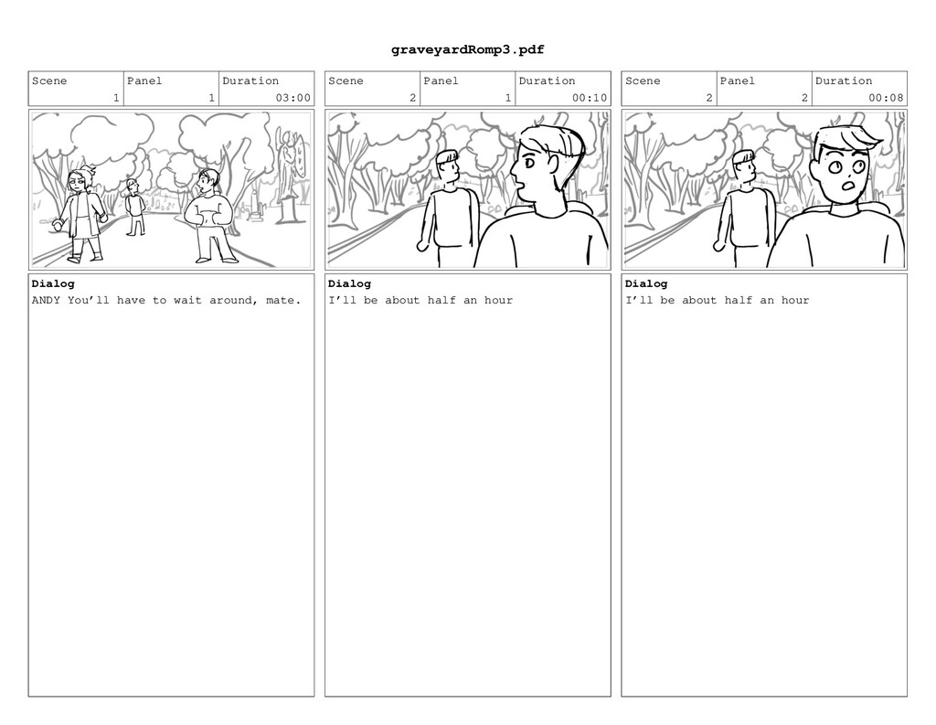 Scene 1 Panel 1 Duration 03:00 Dialog ANDY You'...
