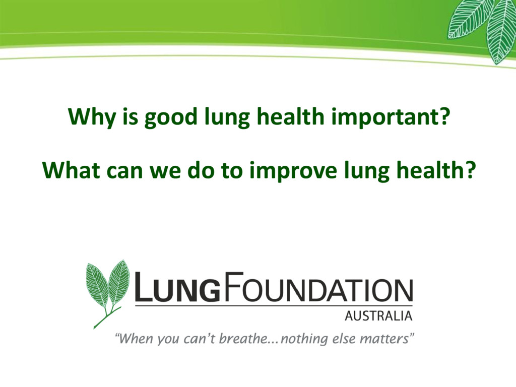 Why is good lung health important? What can we ...