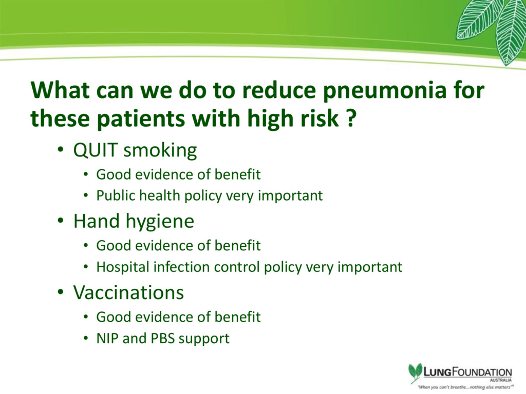 What can we do to reduce pneumonia for these pa...