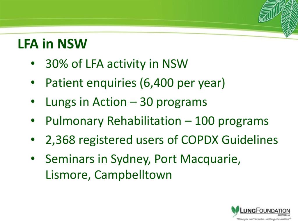LFA in NSW • 30% of LFA activity in NSW • Patie...