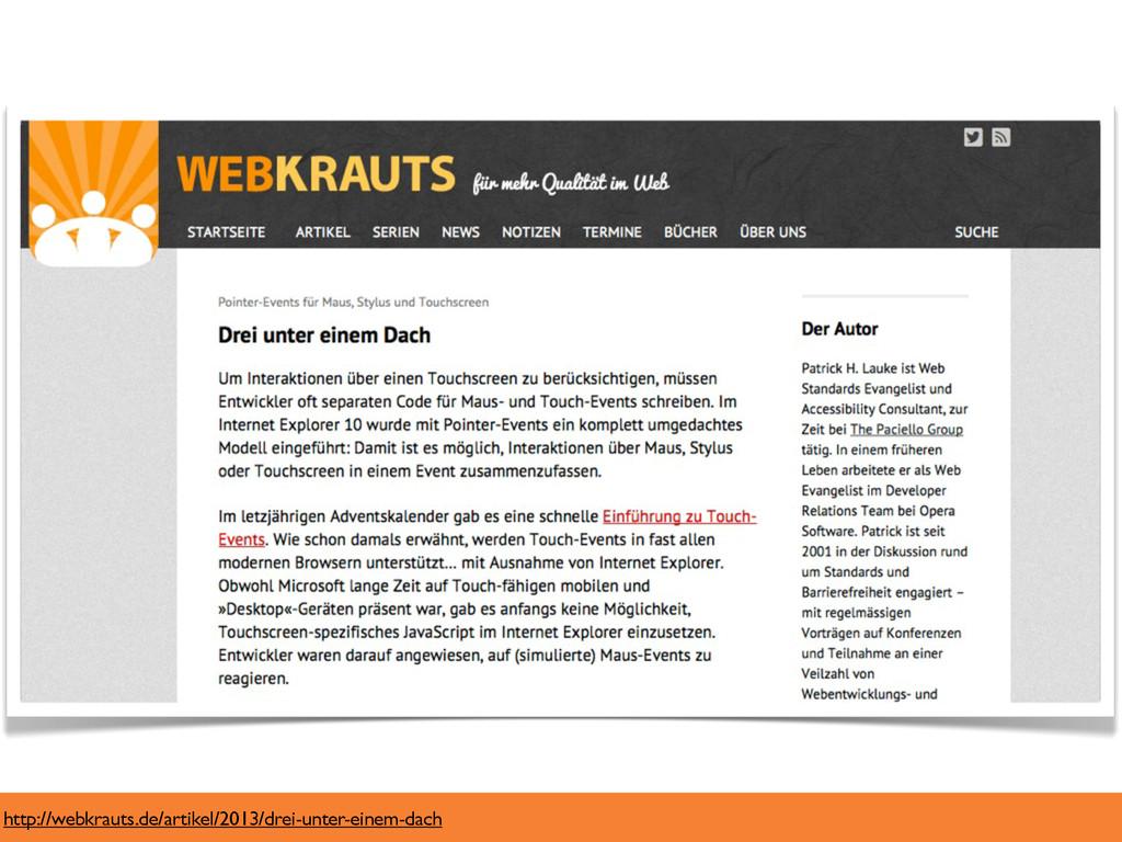 http://webkrauts.de/artikel/2013/drei-unter-ein...
