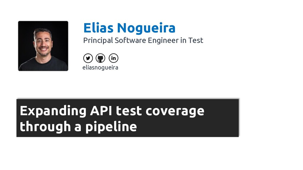 Expanding API test coverage through a pipeline ...