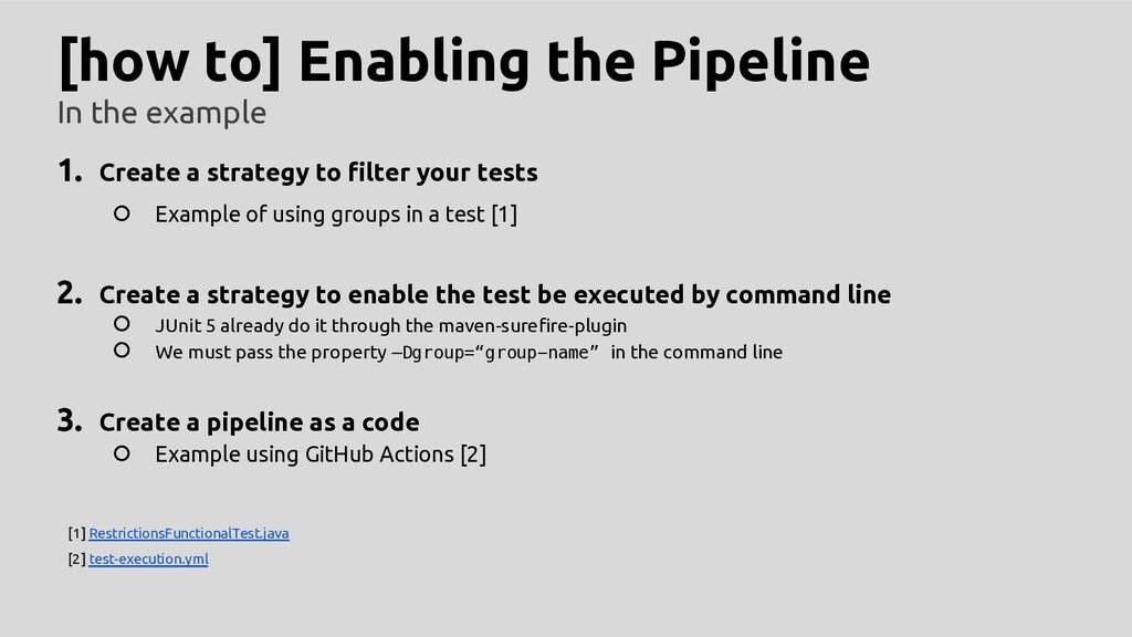 [how to] Enabling the Pipeline In the example 1...
