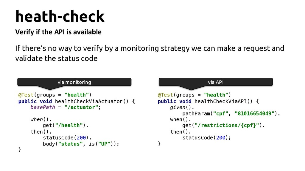 heath-check Verify if the API is available If t...