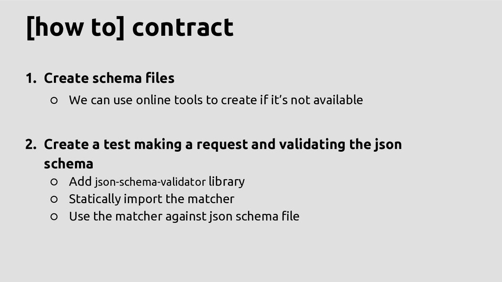 [how to] contract 1. Create schema files ○ We c...