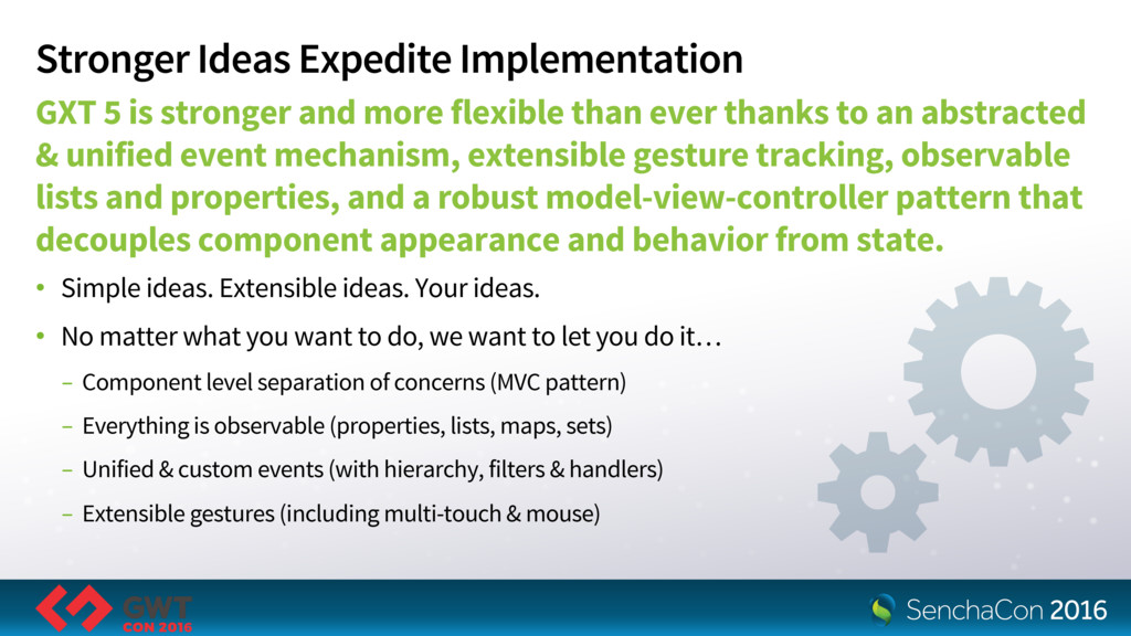 Stronger Ideas Expedite Implementation GXT 5 is...