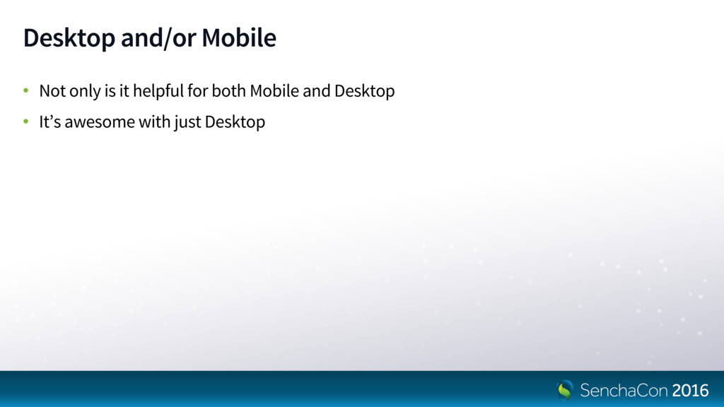 Desktop and/or Mobile • Not only is it helpful ...