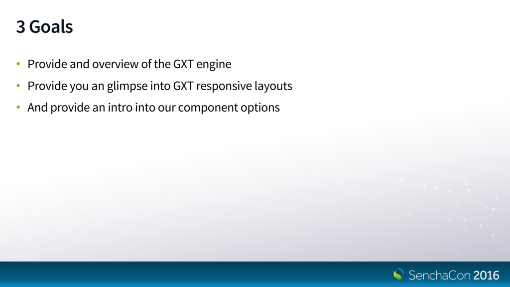 3 Goals • Provide and overview of the GXT engin...