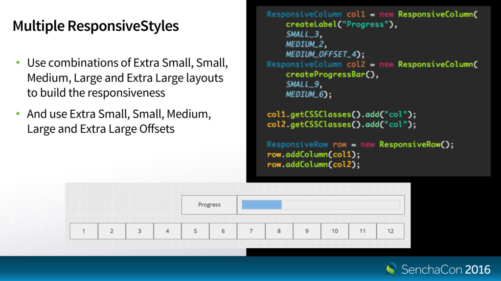Multiple ResponsiveStyles • Use combinations of...