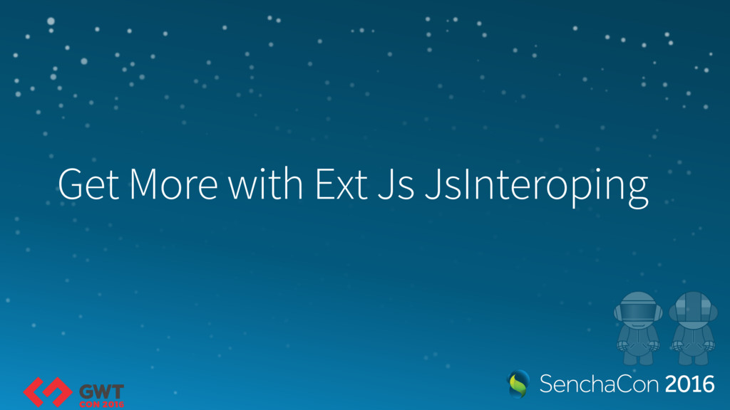 Get More with Ext Js JsInteroping