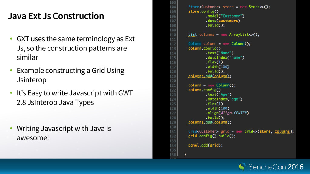 Java Ext Js Construction • GXT uses the same te...