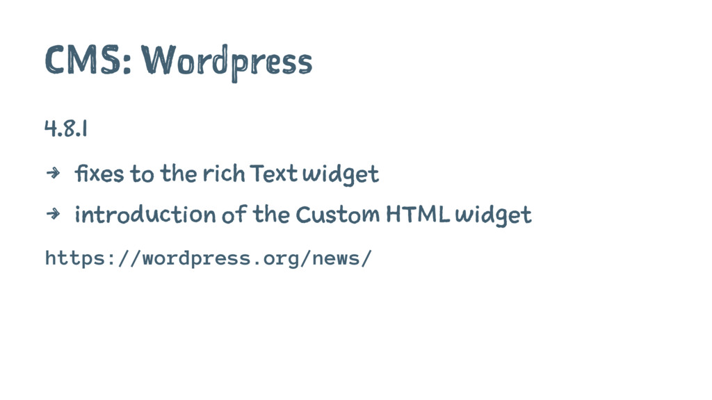 CMS: Wordpress 4.8.1 4 fixes to the rich Text w...