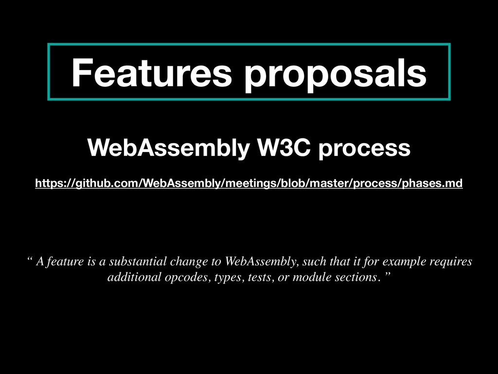 Features proposals WebAssembly W3C process http...