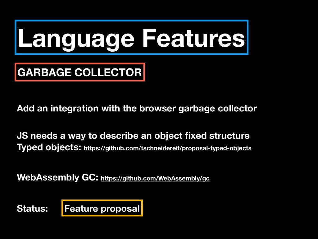 Language Features GARBAGE COLLECTOR Add an inte...