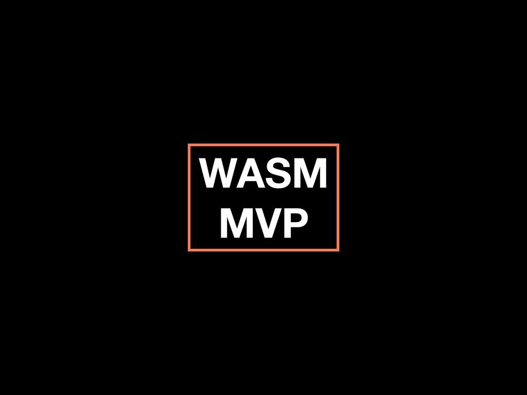 WASM MVP