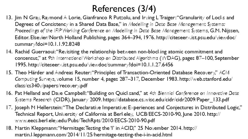References (3/4)  13. Jim N Gray, Raymond A ...