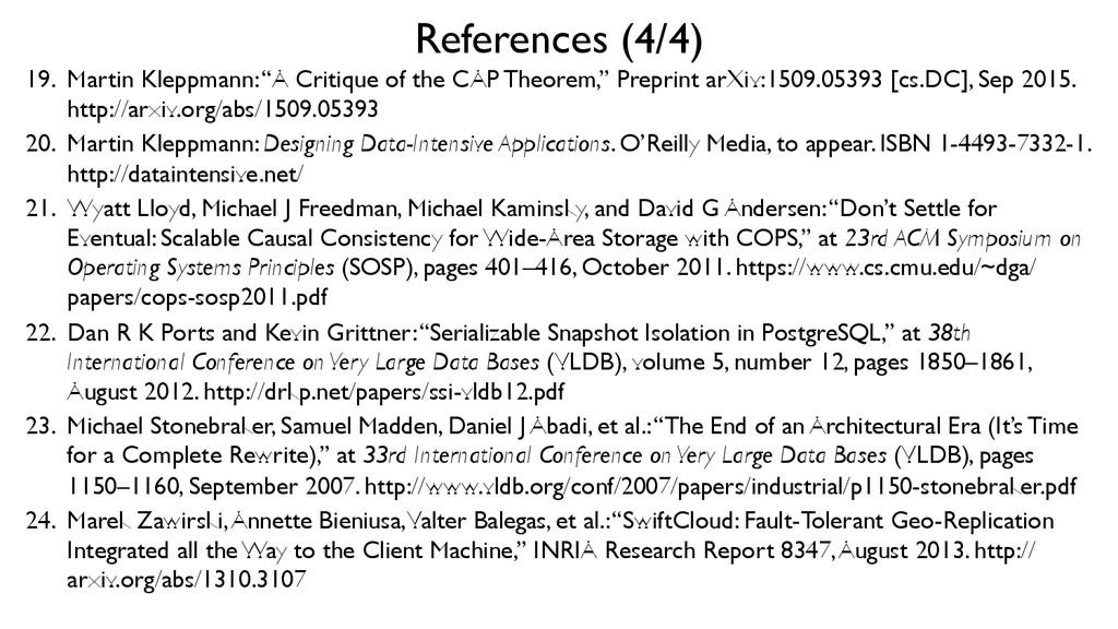 """References (4/4)  19. Martin Kleppmann: """"A C..."""