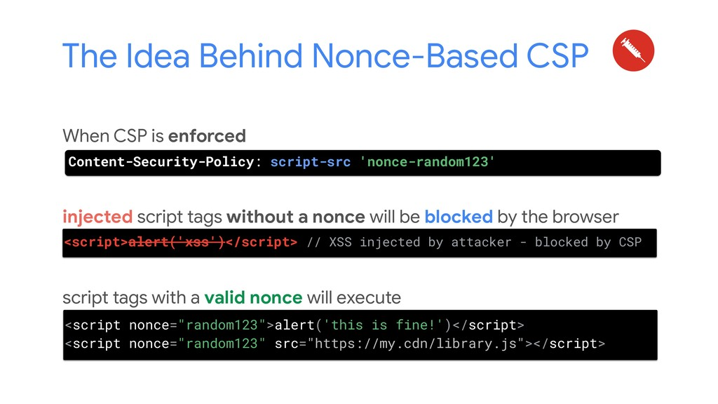 The Idea Behind Nonce-Based CSP When CSP is enf...