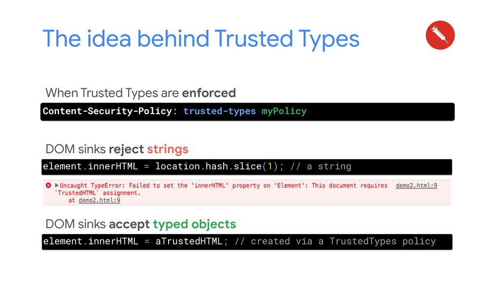 When Trusted Types are enforced DOM sinks rejec...
