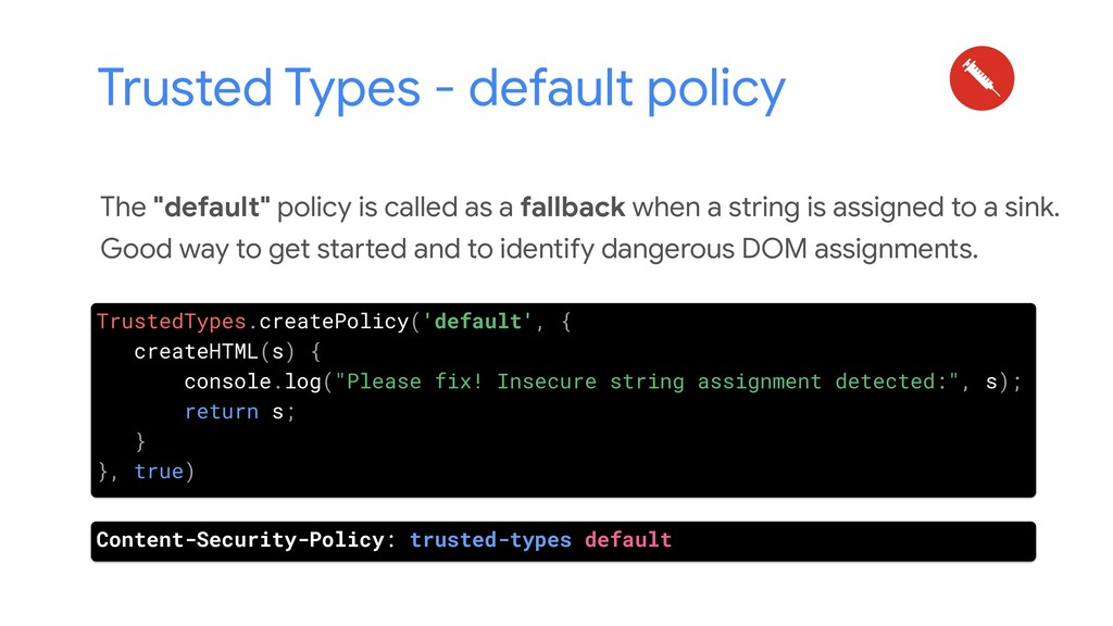 """Trusted Types - default policy The """"default"""" po..."""