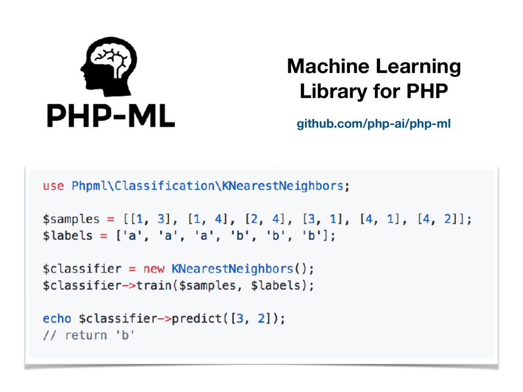 github.com/php-ai/php-ml Machine Learning Libra...