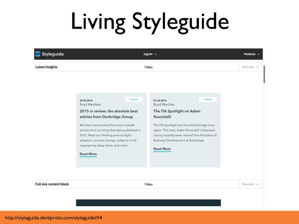 Living Styleguide http://styleguide.devbproto.c...