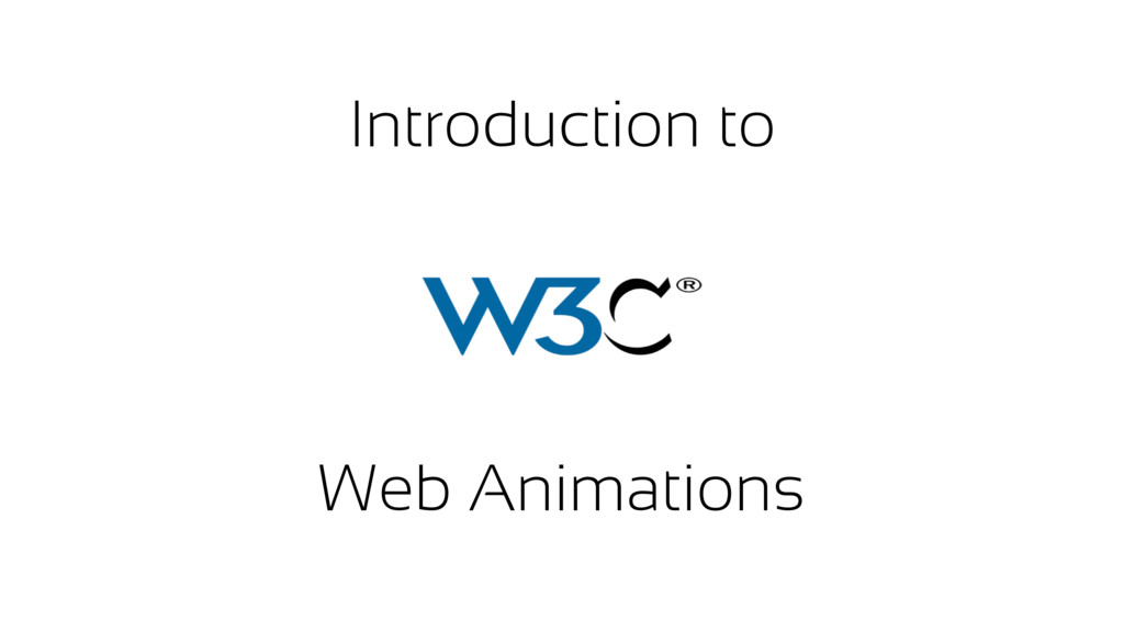 Introduction to Web Animations
