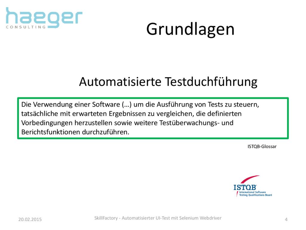 Grundlagen 20.02.2015 SkillFactory - Automatisi...