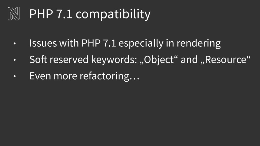 PHP 7.1 compatibility • Issues with PHP 7.1 esp...