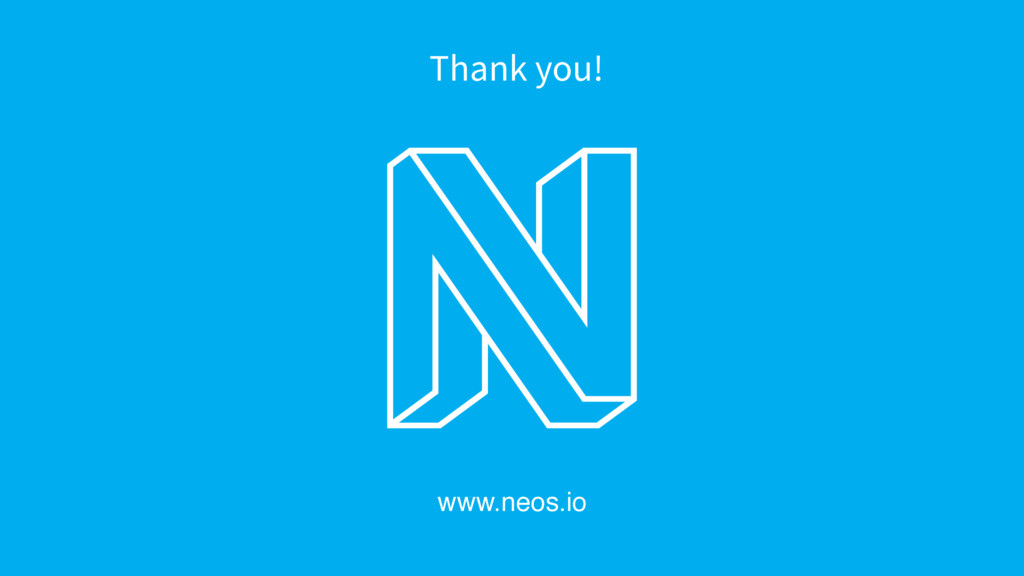 www.neos.io Thank you!