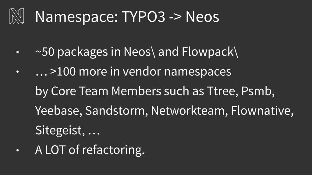 Namespace: TYPO3 -> Neos • ~50 packages in Neos...