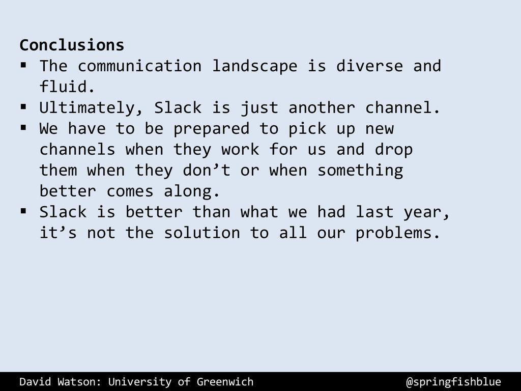 David Watson: University of Greenwich @springfi...
