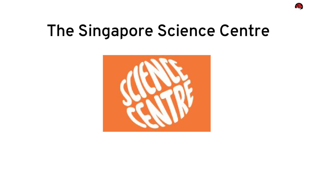 The Singapore Science Centre