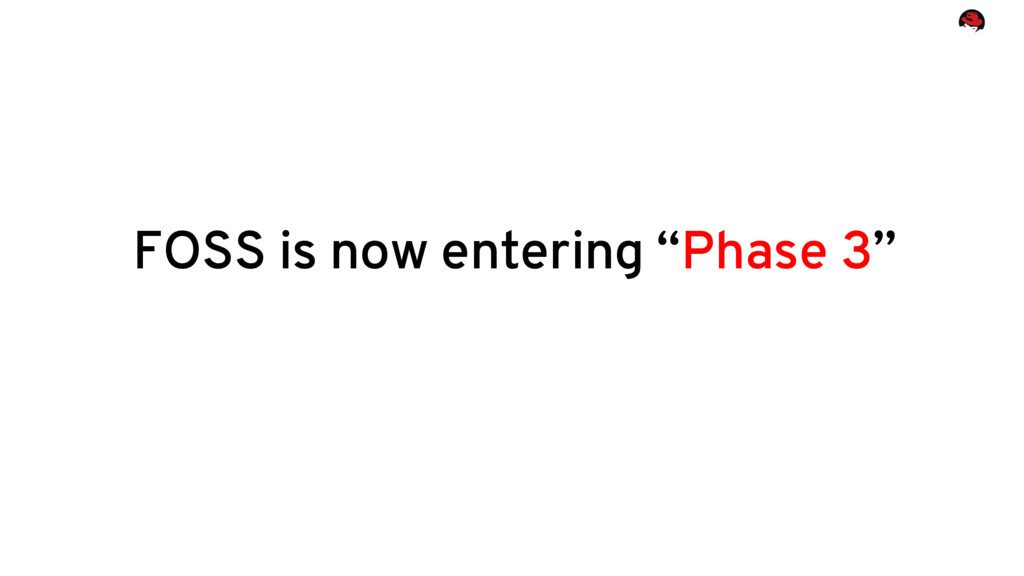 """FOSS is now entering """"Phase 3"""""""