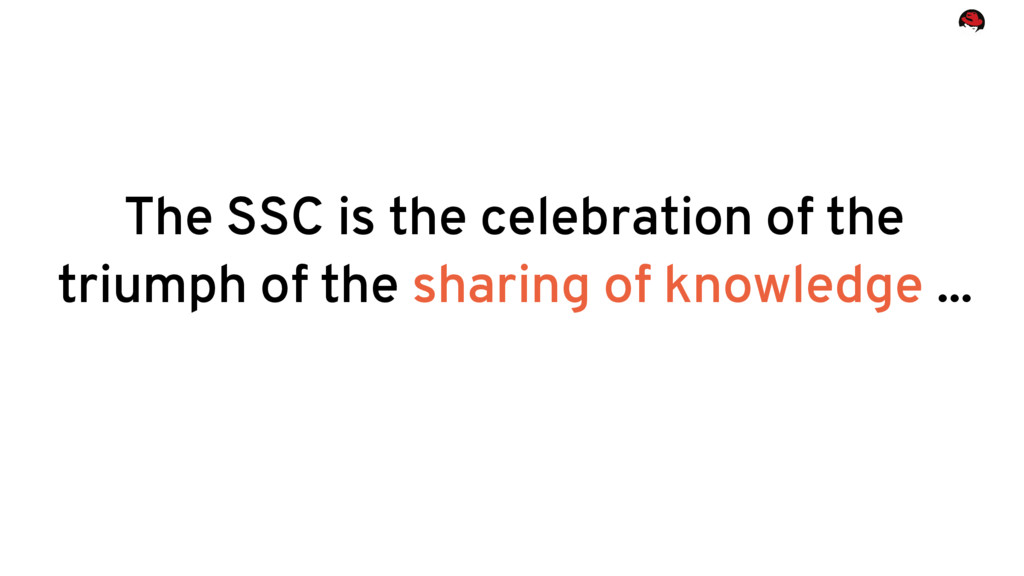 The SSC is the celebration of the triumph of th...