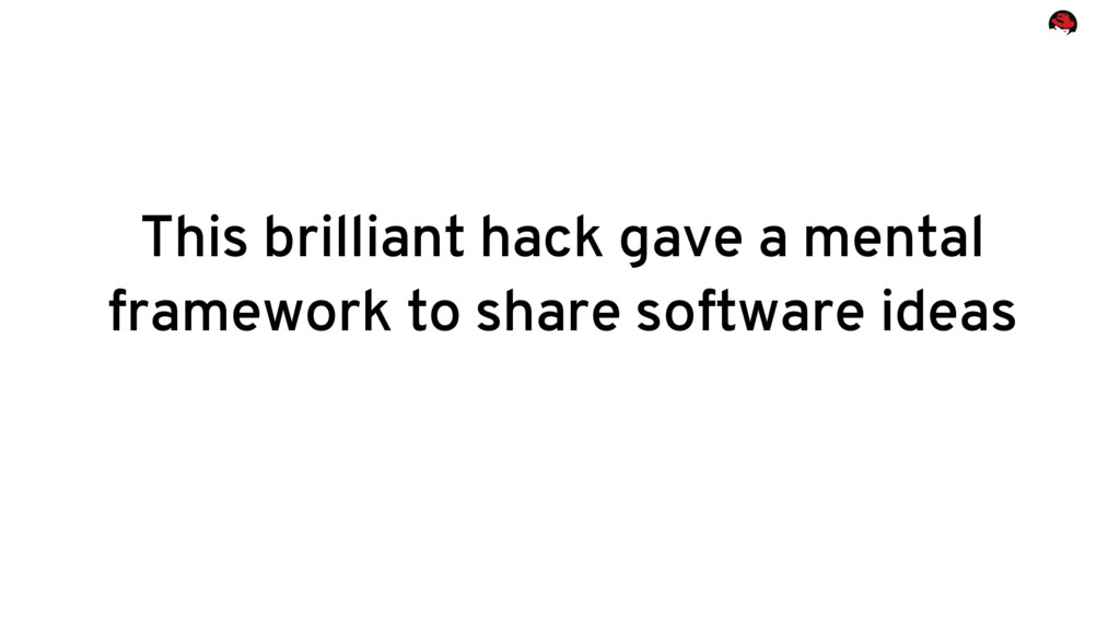 This brilliant hack gave a mental framework to ...