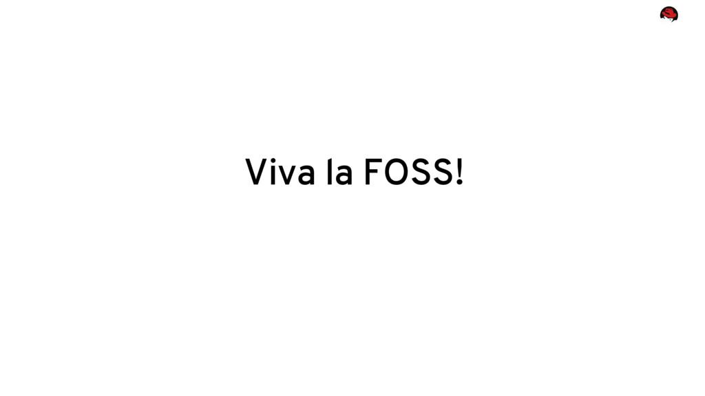 Viva la FOSS!