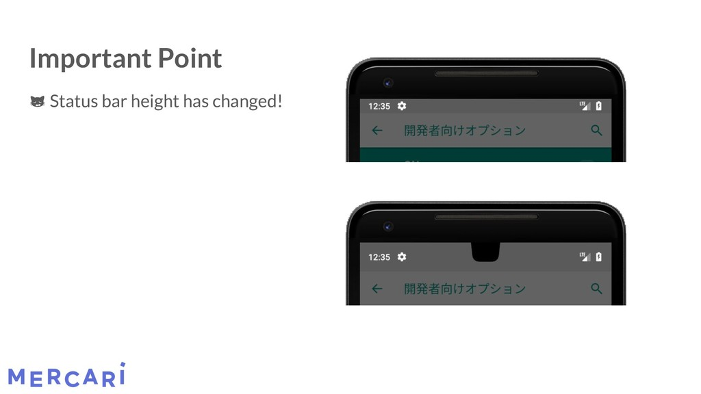 Important Point Status bar height has changed!