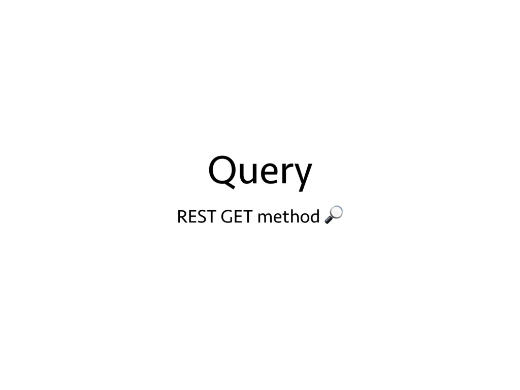 Query REST GET method