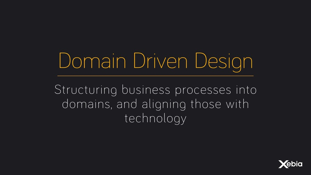 Structuring business processes into domains, an...