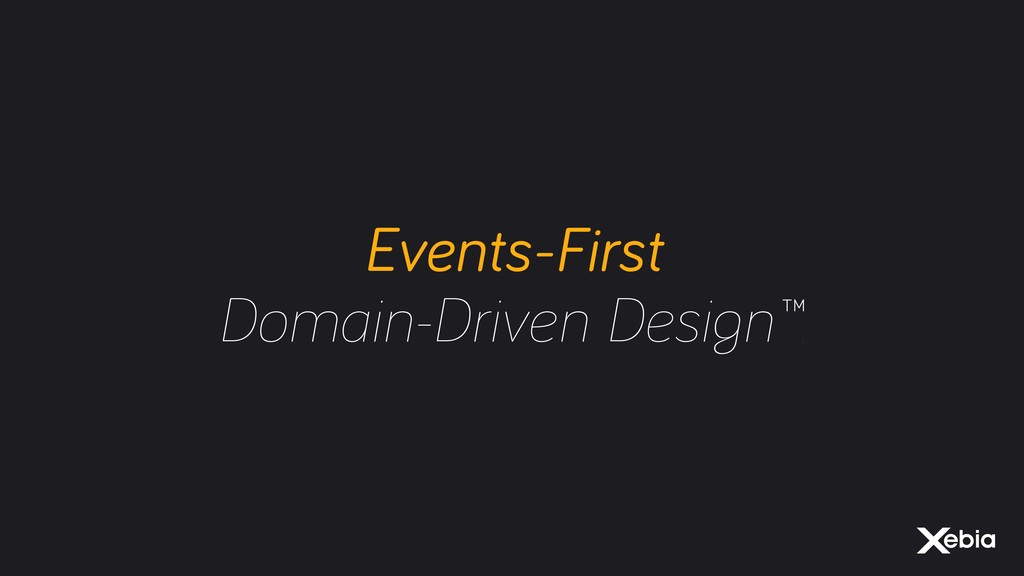 Events-First Domain-Driven Design™,