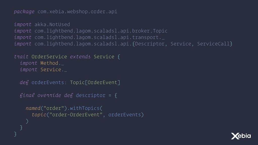 package com.xebia.webshop.order.api import akka...