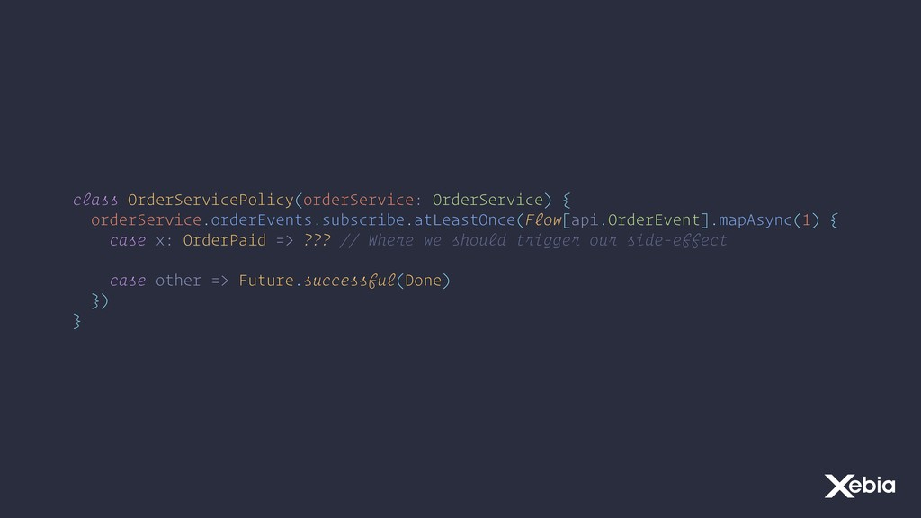 class OrderServicePolicy(orderService: OrderSer...