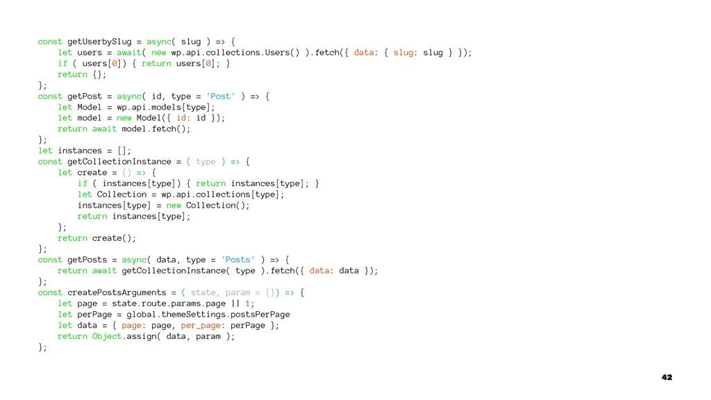const getUserbySlug = async( slug ) => { let us...