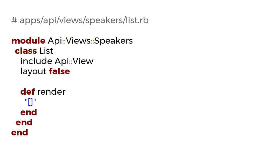 # apps/api/views/speakers/list.rb module Api::V...