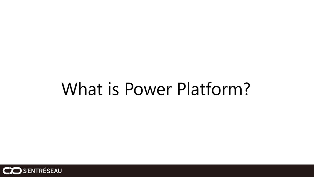 What is Power Platform?