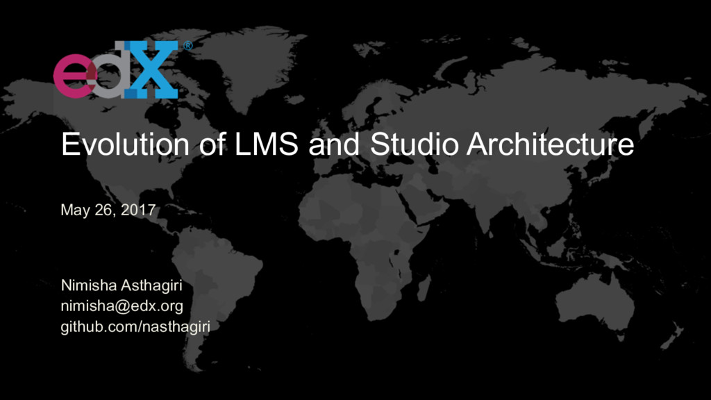 May 26, 2017 Evolution of LMS and Studio Archit...