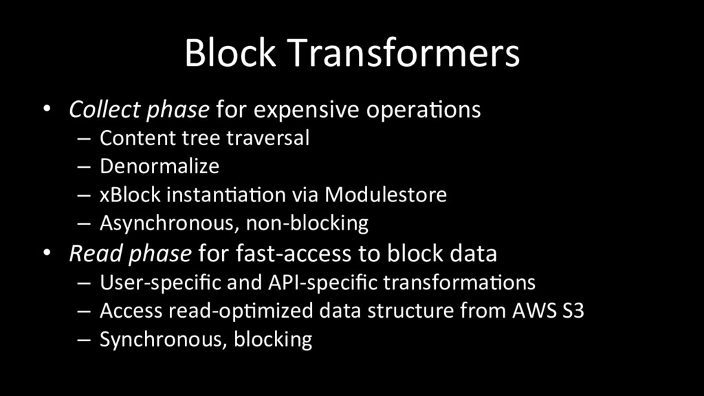 Block Transformers • Collect phase for expensi...